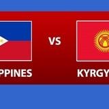 VTV5, VTVGo trực tiếp bóng đá Philippines vs Kyrgyzstan 20h30, 16/1