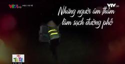 Việc tử tế: Những người âm thầm làm sạch đường phố