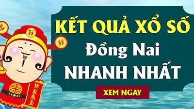 KQ XSĐN 28/8 - Kết quả xổ số Đồng Nai hôm nay Thứ 4 ngày 28/8/2019